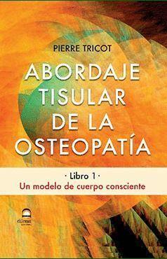 ABORDAJE TISULAR DE LA OSTEOPATIA