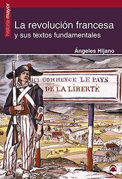 REVOLUCION FRANCESA Y SUS TEXTOS FUNDAMENTALAES
