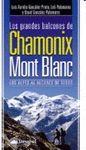 GRANDES BALCONES DE CHAMONIX Y MONT BLANC, LOS