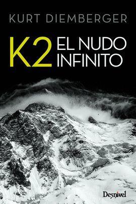 K2 - EL NUDO INFINITO