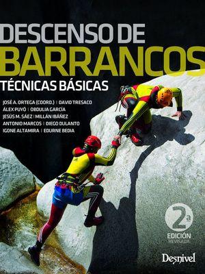 DESCENSO DE BARRANCOS, TÉCNICAS BÁSICAS
