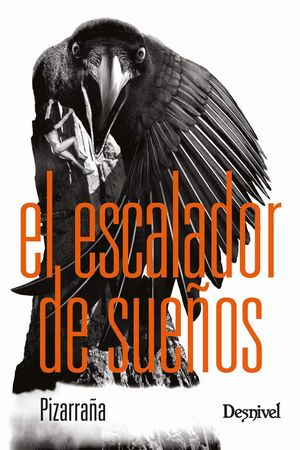 ESCALADOR DE SUEÑOS, EL