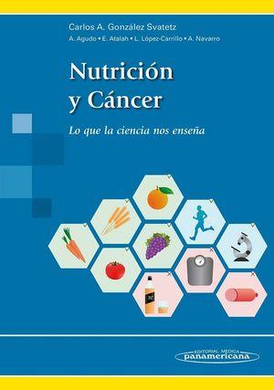 NUTRICIÓN Y CÁNCER. LO QUE LA CIENCIA NOS ENSEÑA