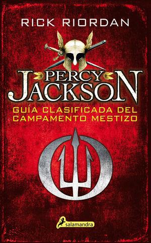 PERCY JACKSON - GUÍA CLASIFICADA DEL CAMPAMENTO MESTIZO