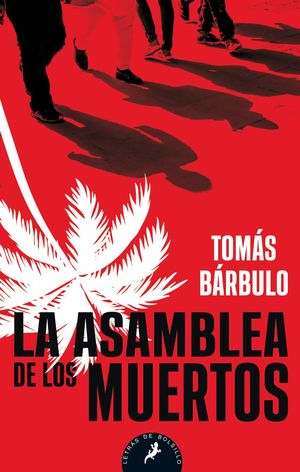 ASAMBLEA DE LOS MUERTOS, LA