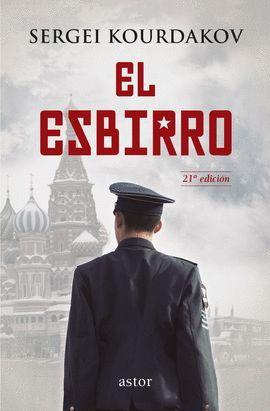 ESBIRRO, EL. KOURDAKOV, SERGEI. 9788498409352 La Llar del