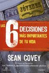 6 DECISIONES MÁS IMPORTANTES DE TU VIDA, LAS