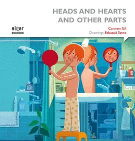 HEADS AND HEARTS AND OTHER PARTS
