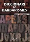 DICCIONARI DE BARBARISMES