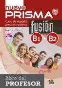 NUEVO PRISMA FUSIÓN B1+B2 **LIBRO DEL PROFESOR**
