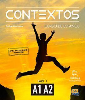 CONTEXTOS A1/A2 - LIBRO DEL ALUMNO (WITH INSTRUCTIONS IN ENGLISH)