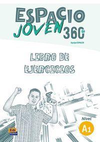 ESPACIO JOVEN 360º A1. LIBRO DE EJERCICIOS