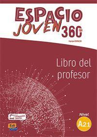 ESPACIO JOVEN 360º A2.1  LIBRO DEL PROFESOR