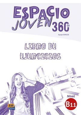 ESPACIO JOVEN 360º – NIVEL B1.1 LIBRO DE EJERCICIOS
