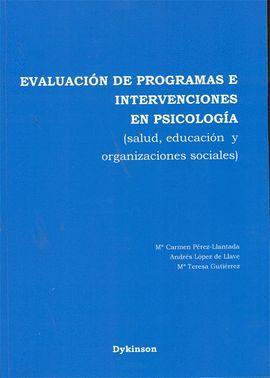 EVALUACIÓN DE PROGRAMAS E INTERVENCIONES EN PSICOLOGÍA