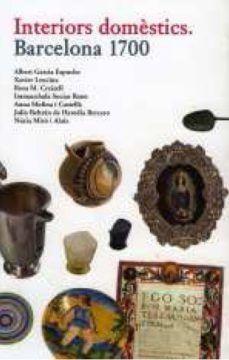 INTERIORS DOMÈSTICS. BARCELONA 1700