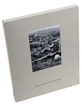 BARCELONA. LA METRÒPOLI EN L'ERA DE LA FOTOGRAFIA, 1860-2004