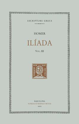 ILIADA, VOL.III (CANTS IX-XII) (DOBLE TEXT/RÚSTICA)