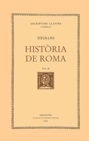 HISTÒRIA DE ROMA VOL. II - LLIBRE II (DOBLE TEXT/RÚSTICA)