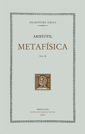 METAFÍSICA VOL. II LLIBRES VIII - XIV (DOBLE TEXT/RÚSTICA)