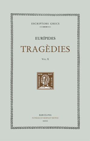 TRAGÈDIES VOL. X (DOBLE TEXT/RÚSTICA)