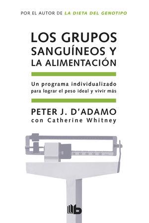 GRUPOS SANGUINEOS Y LA ALIMENTACION, LOS