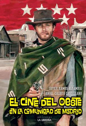 CINE DEL OESTE EN LA COMUNIDAD DE MADRID, EL