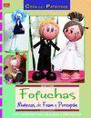 FOFUCHAS MUÑECAS DE FOAM Y POREXPAN
