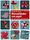 GRAN LIBRO DE LAS MANUALIDADES CON PAPEL, EL