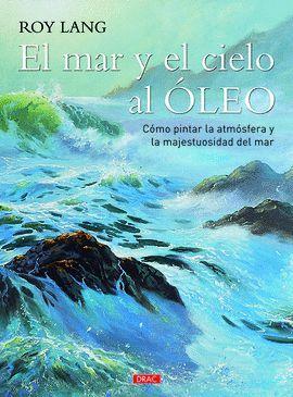 MAR Y EL CIELO AL ÓLEO, EL