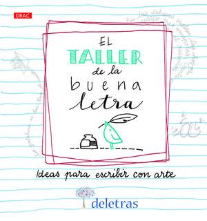TALLER DE LA BUENA LETRA, EL