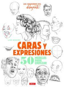 CUADERNOS DEL DIBUJANTE, LOS. CARAS Y EXPRESIONES