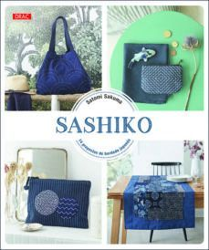 SASHIKO - 14 PROYECTOS DE BORDADO JAPONÉS