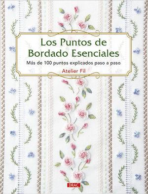 PUNTOS DE BORDADO ESENCIALES, LOS