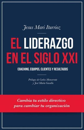 LIDERAZGO EN EL SIGLO XXI, EL