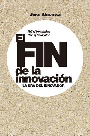 FIN DE LA INNOVACIÓN, EL