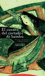 CUENTO DEL CORTADOR DE BAMBÚ, EL