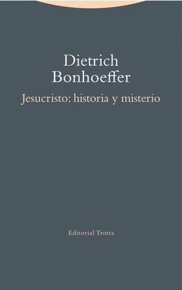 JESUCRISTO: HISTORIA Y MISTERIO