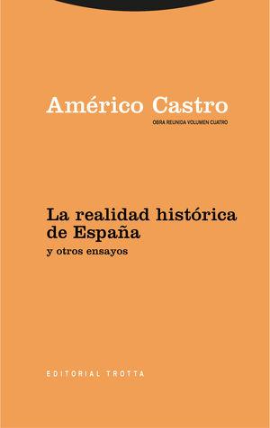 REALIDAD HISTÓRICA DE ESPAÑA Y OTROS ENSAYOS, LA