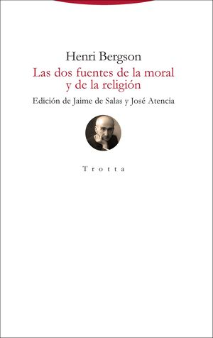 DOS FUENTES DE LA MORAL Y DE LA RELIGIÓN, LAS