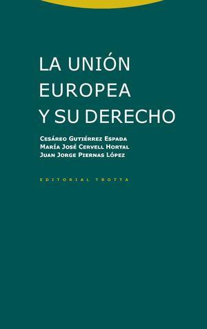 UNIÓN EUROPEA Y SU DERECHO, LA