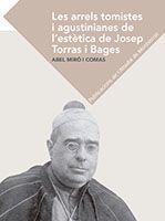 ARRELS TOMISTES I AGUSTINIANES DE L'ESTÈTICA DE JOSEP TORRAS I BAGES, LES