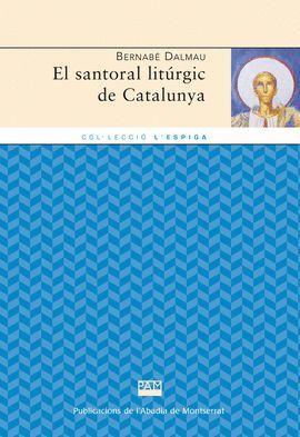 SANTORAL LITURGIC DE CATALUNYA, EL