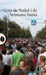 GENT DE NADAL I DE SETMANA SANTA
