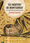 MÀRTIRS DE MONTSERRAT, ELS/ LOS MÁRTIRES DE MONTSERRAT