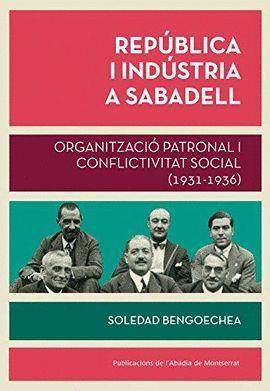 REPÚBLICA I INDÚSTRIA A SABADELL