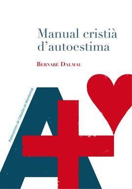 MANUAL CRISTIÀ D'AUTOESTIMA