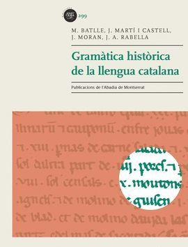 GRAMÀTICA HISTÒRICA DE LA LLENGUA CATALANA