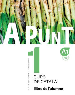 A PUNT 1-A1. CURS DE CATALÀ. LLIBRE DE L'ALUMNE, 1