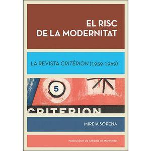 RISC DE LA MODERNITAT, EL. LA REVISTA CRITÈRION (1959-1969)